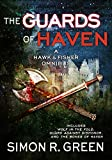 The Guards of Haven (A Hawk & Fisher Omnibus Book 2)