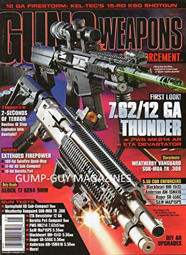 Guns & Weapons For Law Enforcement Vol 23 No 4 May 2011 Magazine 12 GA FORESTPR,: KEL-TEC'S 15-RD KSG SHOTGUN Sharpshooter: Weatherby Vanguard SUB-MOA TR ()