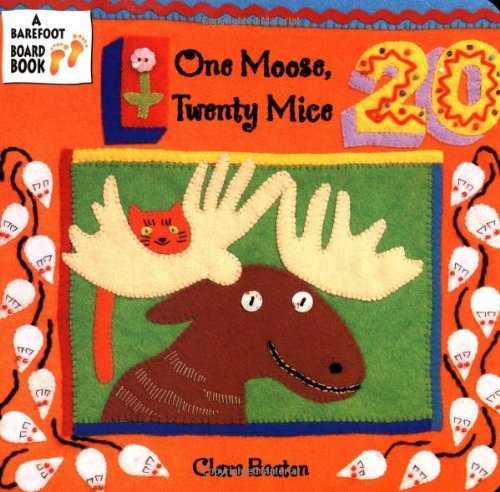 One Moose, Twenty Mice (A Barefoot Board Book)