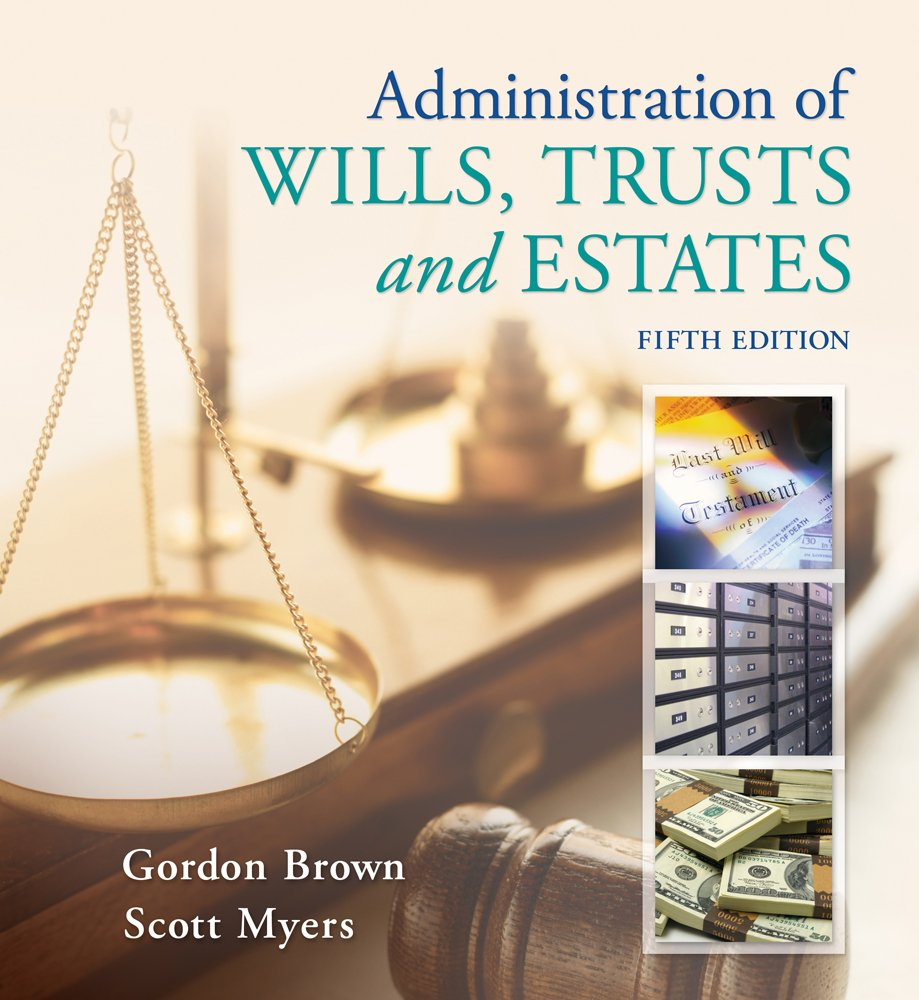Administration of Wills, Trusts, and Estates