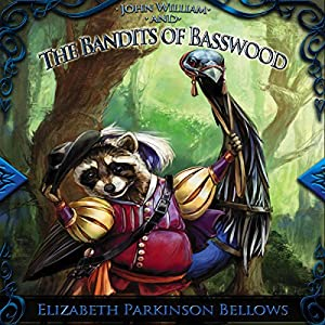 John William and the Bandits of Basswood Audiobook