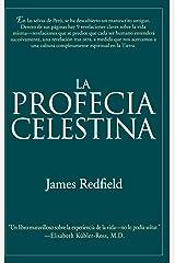 La Profecia Celestina: Una Aventura (Spanish Edition) Hardcover