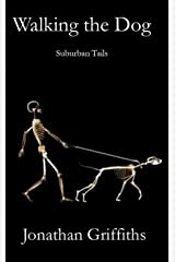 Walking the Dog: Suburban Tails Kindle Edition