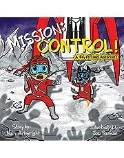Mission: Control!: A Big Feelings Adventure