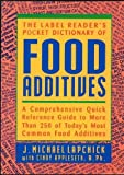 The Label Reader's Pocket Dictionary of Food Additives 9781565610279