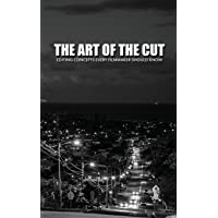 The Art Of The Cut: Editing Concepts Every