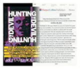 Hunting the Devil : The Pursuit, Capture, and Confession of the Most Savage Serial Killer in History, Lourie, Richard, 0060177179
