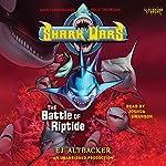 Shark Wars 2: The Battle of Riptide | E. J. Altbacker