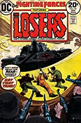 Our Fighting Forces: Featuring the Losers (Capt. Storm, Johnny Cloud, Gunner, & Sarge): Don't Sweat About Our Rear, Gunner's Coverin'! Get That Tank! (Vol. 1, No. 146, December 1973)