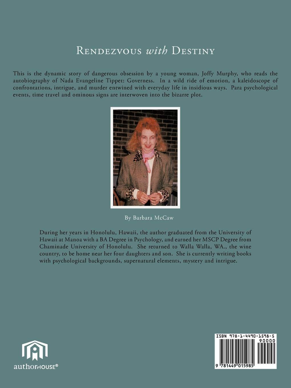 Rendezvous with Destiny: Barbara McCaw: 9781449015985: Amazon com: Books