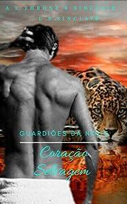 Guardiões da Noite: Coração Selvagem (livro Livro 6)
