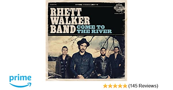 Rhett Walker Come To The River Amazon Music
