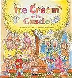 Ice Cream at the Castle, Ann Love, 0859536777
