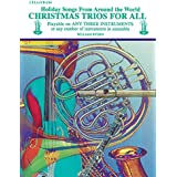 Christmas Trios for All (Holiday Songs from Around the World): Cello/Bass