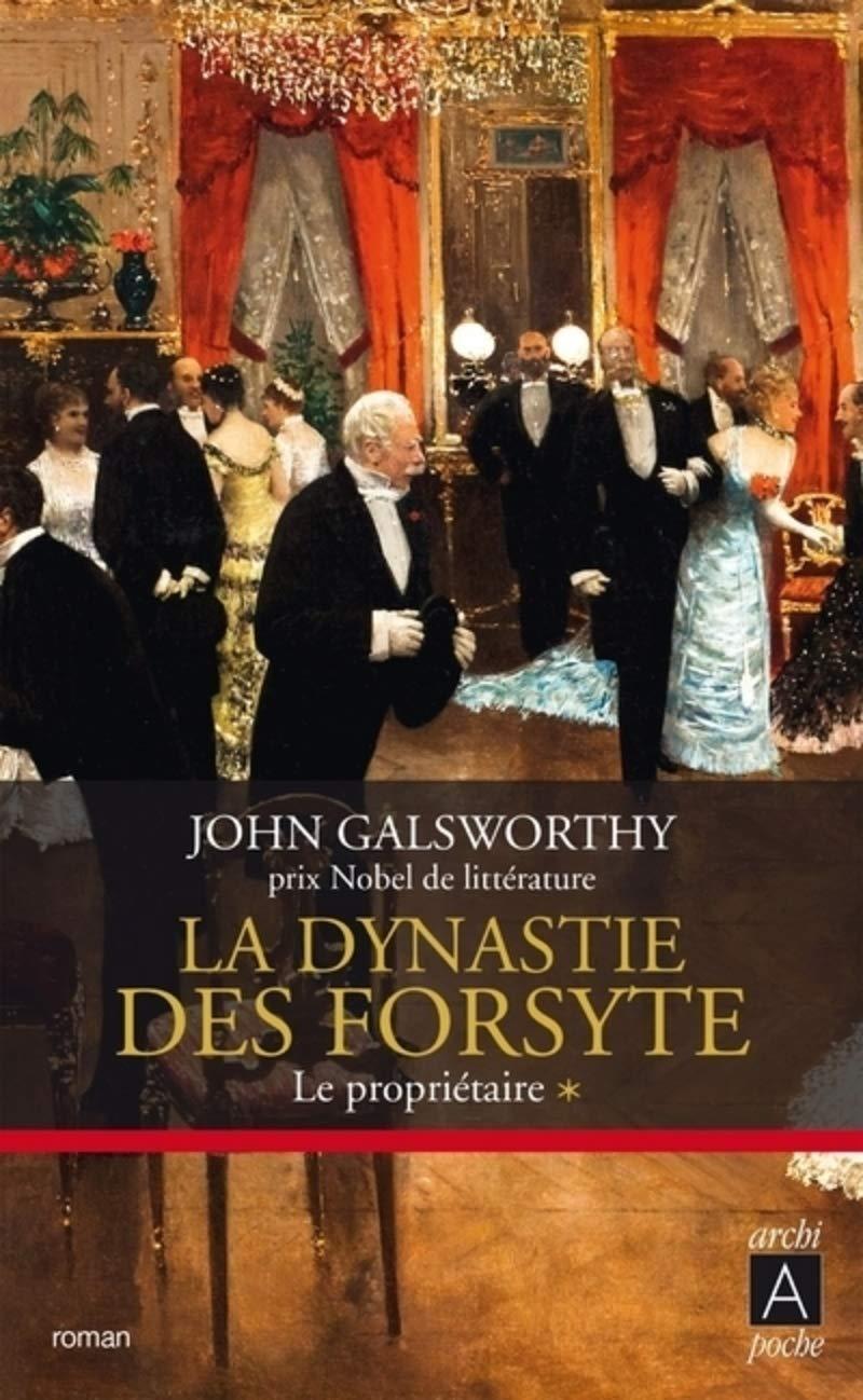 Amazon.fr - La dynastie des Forsyte - tome 1 Le propriétaire (1) -  Galsworthy, John, Mayran, Camille - Livres