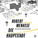 Die Hauptstadt Audiobook by Robert Menasse Narrated by Christian Berkel