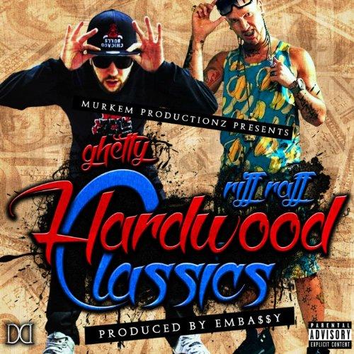Hardwood Classics [Explicit]