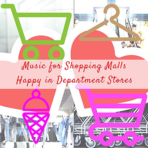In Love with You, Shopping Malls and the Department - Stores Of Mall La