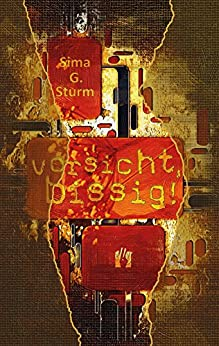 Vorsicht, bissig! (German Edition) by [Sturm, Sima G.]