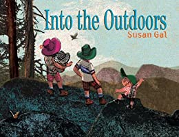 Into the Outdoors by [Gal, Susan]