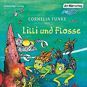 Lilli und Flosse Hörbuch
