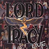 Lord Tracy Live by Lord Tracy (2006-05-03)