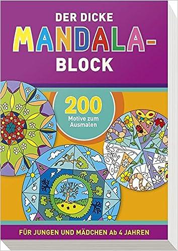 Der Dicke Mandala Block 200 Motive Zum Ausmalen Amazon De Bücher