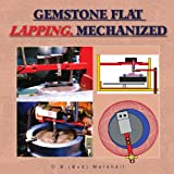 img - for Gemstone Flat Lapping, Mechanized book / textbook / text book