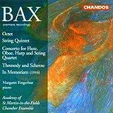 Bax: Octet / String Quartet / Threnody and Scherzo