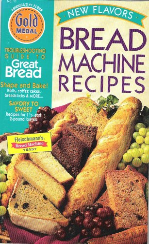 New Flavors Bread Machine Recipes (No. 11)