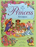 My Book of Princess Stories, Nicola Baxter, 1843228017