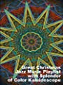 Great Christmas Jazz Music Playlist with Splendor of Color Kaleidoscope