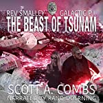 The Beast of Tsunam: Rev Smalley: Galactic P.I., Book 1 | Scott A. Combs