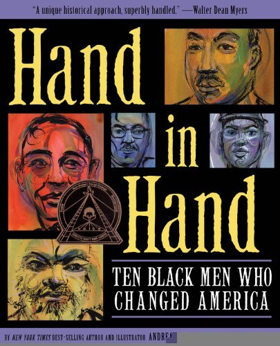 Hand in Hand: Ten Black Men Who Changed America [Hardcover] [2012] (Author) Andrea Pinkney, Brian Pinkney ebook