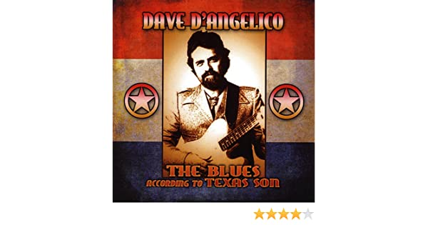 The Blues According to Texas Son de Dave Dangelico en Amazon Music - Amazon.es