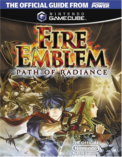 Official Nintendo Fire Emblem: Path of Radiance Player's Guide Forever Emblem