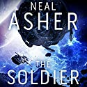 The Soldier Audiobook by Neal Asher Narrated by To Be Announced