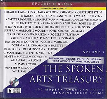 The Spoken Arts treasury : 100 modern American poets reading their poems : Volume I 1428118632 Book Cover