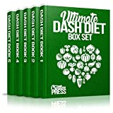 DASH Diet: Ultimate Dash Diet Box Set Crockpot, Slow Cooker, Vegetarian, Dump Dinners, Weight Loss, DASH Diet Beginners Guide (Complete Healthy DASH Diet Delicious Recipes Cookbook Box Set)