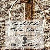 Tough Talk, Tender Kisses | Deborah Camp