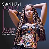 Think Again - The Remixes by Kwanza Jones