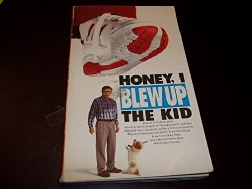 Honey I Blew Up The Kid Ebook