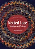 Netted Lace: Techniques and Patterns