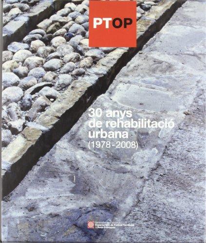 Descargar Libro 30 Anys De Rehabilitació Urbana 3 Volums Amb Caixa. Volum 1: Textos Introductoris. Volums 2 I 3: Catàleg D'actuacions Desconocido
