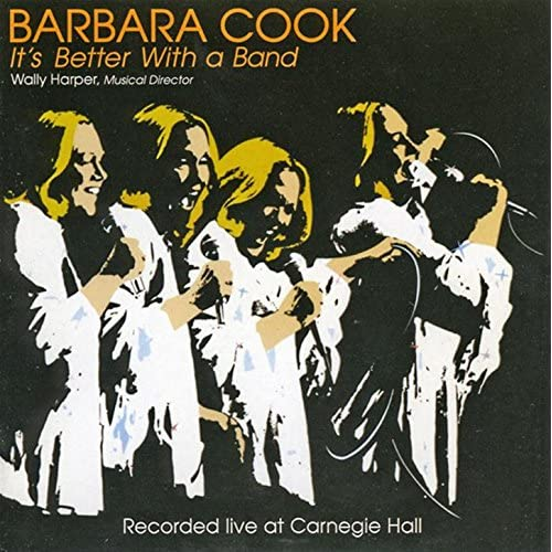 Better Now Mp3 Original: It's Better With A Band By Barbara Cook On Amazon Music