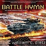 Battle Hymn: America Rising, Book 3   William C. Dietz