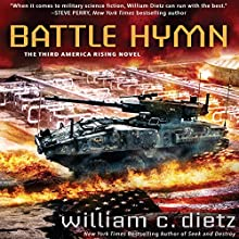 Battle Hymn: America Rising, Book 3 Audiobook by William C. Dietz Narrated by Noah Michael Levine