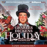 A Charles Dickens Holiday Sampler: A Radio Dramatization   Charles Dickens,Jerry Robbins (dramatization)