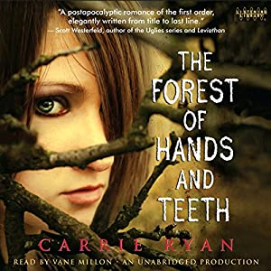 The Forest of Hands and Teeth Hörbuch