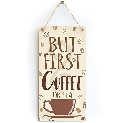 Mr.sign But First Coffee or Tea Cartel de Pared Madera Placa ...